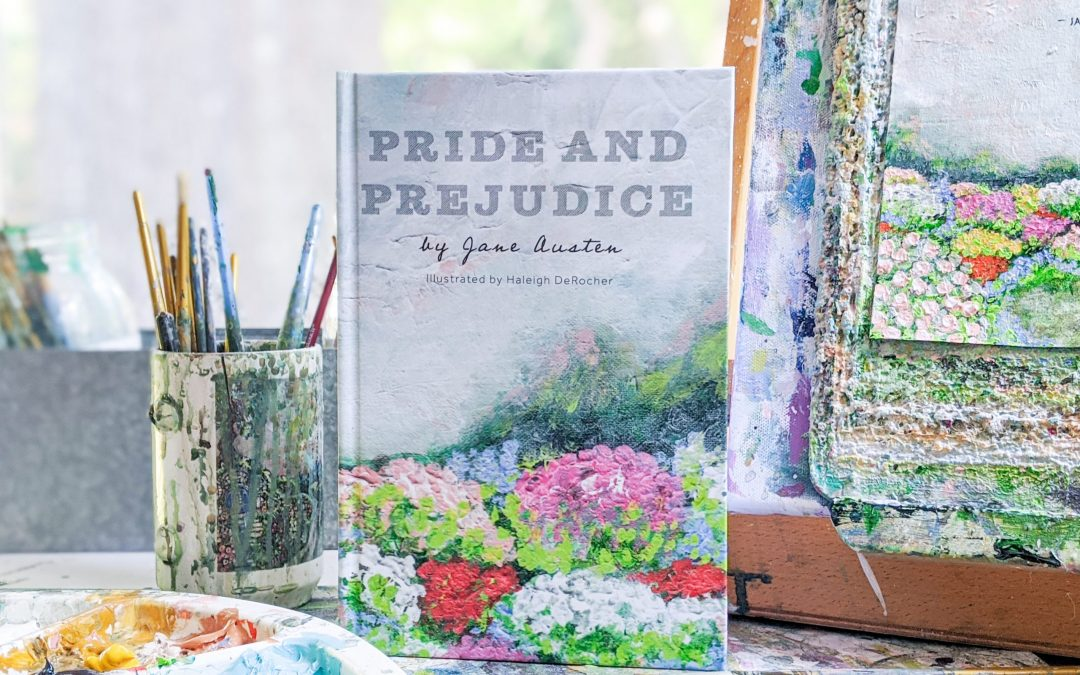 My Newest Illustrated Book: Pride and Prejudice by Jane Austen