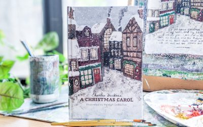 My Newest Illustrated Book: A Christmas Carol by Charles Dickens