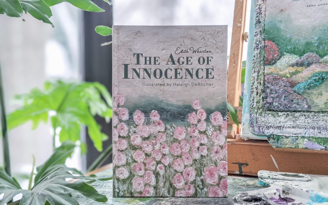 My Newest Illustrated Book: The Age of Innocence by Edith Wharton