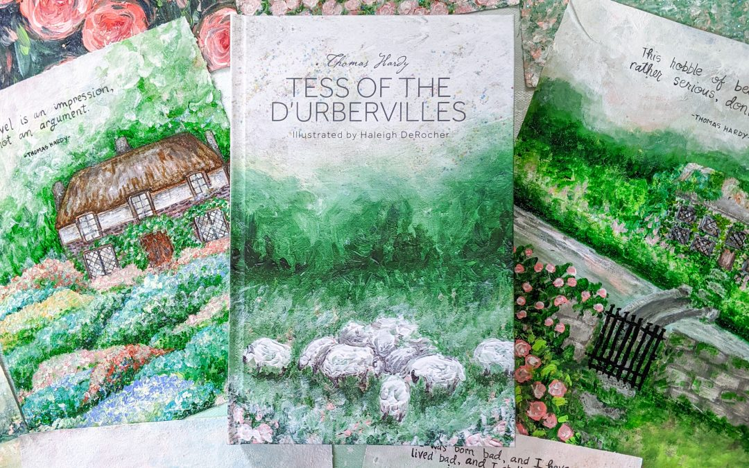 My Newest Illustrated Classic: Tess of the d'Urbervilles by Thomas Hardy