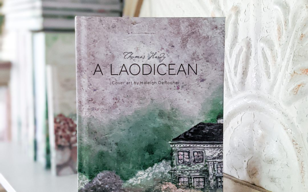 The Out of Print Collection: A Laodicean by Thomas Hardy