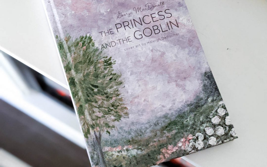 The Out of Print Collection: The Princess and the Goblin by George MacDonald