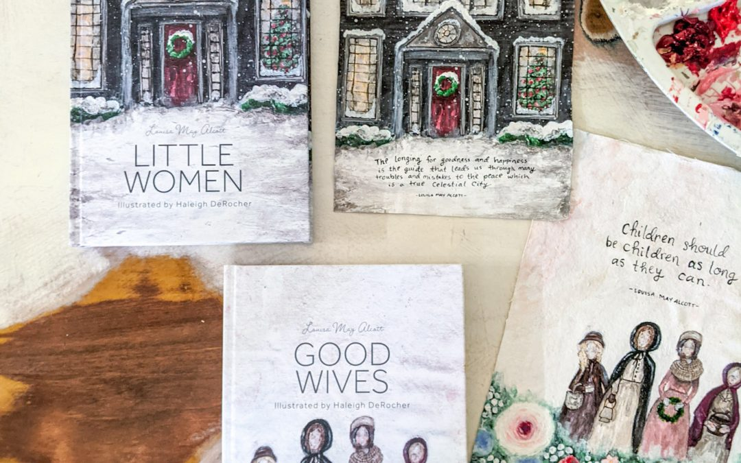 TWO New Illustrated Classics: Little Women and Good Wives by Louisa May Alcott